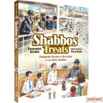Shabbos Treats, Delightful Stories of Devotion to our Holy Shabbos