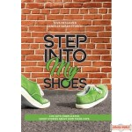 Step Into My Shoes, Life Gets Complicated. Short Stories About How Teens Cope