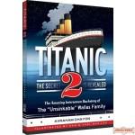Titanic #2, The Secret Is Revealed