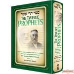 The Twelve Prophets (Trei Asar), Translation & commentary of the Twelve Prophets following the Interpretative Method of Rav Samson Raphael Hirsch