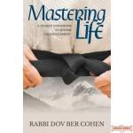 Mastering Life: A Unique Guidebook To Jewish Enlightenment