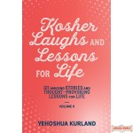 Kosher Laughs & Lessons For Life #2, 121 Amusing Stories & Thought- Provoking Lessons For Life