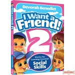 I Want A Friend #2, Stories For Learning Essential Social Skills