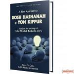 A New Approach To Rosh Hashanah & Yom Kippur