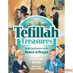 Tefillah Treasures, Inspiring Stories On The Power Of Prayer