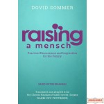 Raising A Mensch, Practical Discussions & Inspiration For The Family