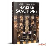Revere My Sanctuary, A Guide To Honoring The Shul
