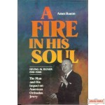 A Fire In His Soul - Irving M. Bunim