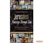 Jerusalem Footsteps Through Time