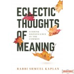 Eclectic Thoughts of Meaning, Finding Meaning in the Common