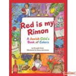 Red is my Rimon, A Jewish Child's Book of Colors