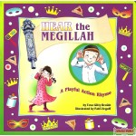 Hear the Megillah, A Playful Action Rhyme