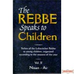 The Rebbe Speaks to Children #2 - Nissan - Av