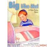 Big Like Me!