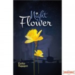 Night Flower, A Novel