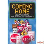 Coming Home, 20 Glimpses from the Road of Return in Modern America