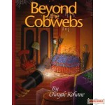 Beyond the Cobwebs