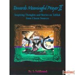 Towards Meaningful Prayer #2