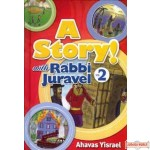 A Story! With Rabbi Juravel #2 - Ahavas Yisroel