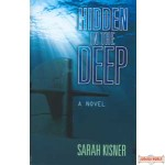Hidden in the Deep - A Novel