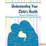 Understanding Your Child's Health