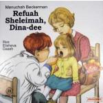 My Middos World #21,  Refuah Sheleima, Dina-Dee