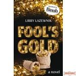 Fool's Gold - Novel