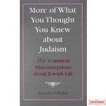 More of What You Thought You Knew about Judaism
