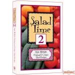 Salad Time #2