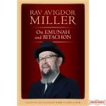 Rav Avigdor Miller on Emunah & Bitachon