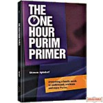 The One-Hour Purim Primer