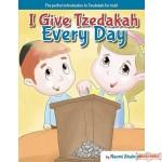 I Give Tzedakah Every Day