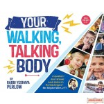 Your Walking, Talking Body