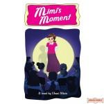 Mimi's Moment, A Novel