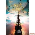 Full Circle, A Novel