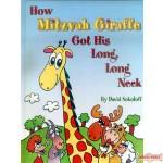 How Mitzvah Giraffe Got His Long Long Neck