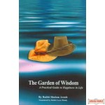 The Garden of Wisdom - A Practical Guide to Happiness in Life