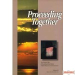 PROCEEDING TOGETHER -  #3