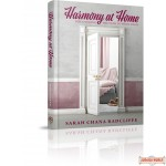 Harmony at Home, Discovering the path to wholeness