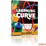 It's a Learning Curve, A Novel