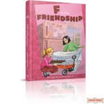 F Is for Friendship, A fun-filled story for younger readers