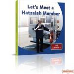 lets Meet a Hatzalah Member