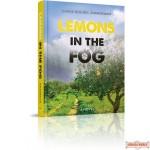 Lemons In the Fog, A Novel