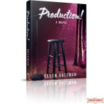 Production! A Novel