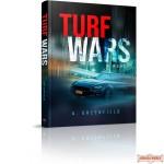 Turf Wars, A Novel