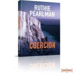 Coercion, A Novel