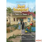 Just Imagine! Their Tales in Our Times #3