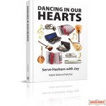 Dancing in Our Hearts, Serve Hashem with Joy