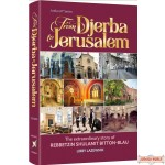 From Djerba to Jerusalem, The Extraordinary Story of Rebbetzin Shulamit Bitton Blau