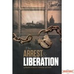 The Arrest and Liberation of Rabbi Schneur Zalman of Liadi - Hardcover